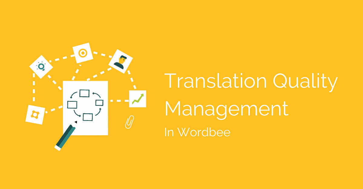 5 Ways To Manage Translation Quality In Wordbee